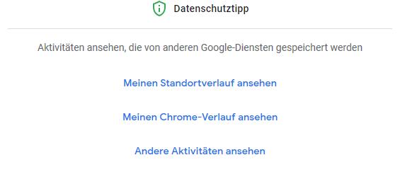 Der Datenschutztipp in Meine Google-Aktivitäten.