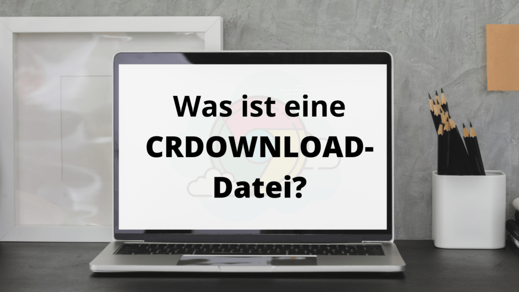 crdownload datei