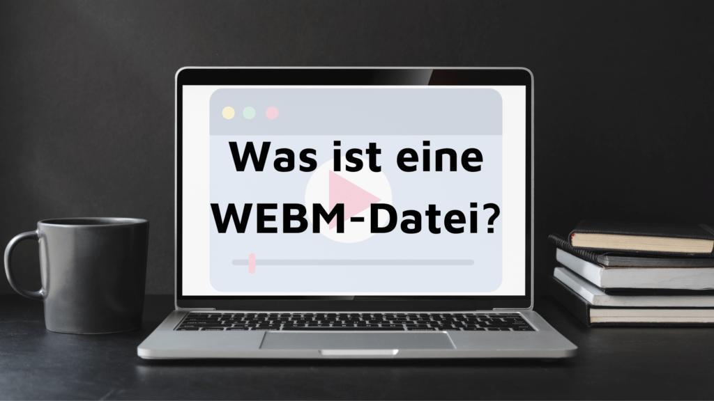 webm datei